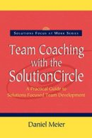 Cover von Team Coaching with the Solution Circle