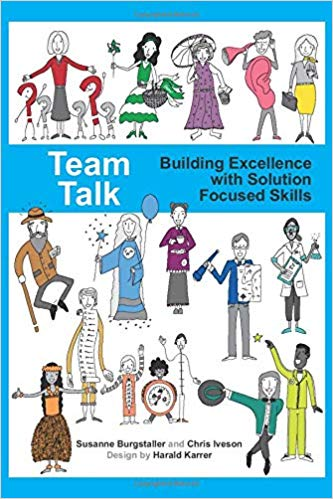 Team Talk: Building Excellence with Solution Focused Skills Image